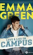 Love & lies on campus - Intégrale