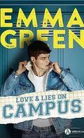 Love & lies on campus - Intégrale
