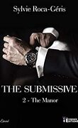 The Submissive, Tome 2 : The Manor