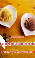 Vieux livres et Gourmandises, Tome 2 : Le Garçon vanille-chocolat