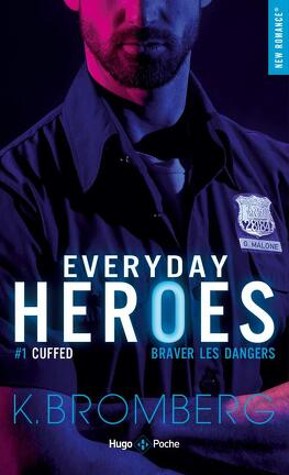 Couverture du livre : Everyday Heroes, Tome 1 : Cuffed
