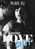 Love Shot, Tome 4 : Enemy