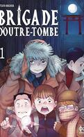 Brigade d'outre-tombe, Tome 1