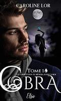 Cobra, Tome 1 : Ta corruption te mènera jusqu'à moi