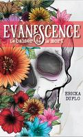 Evanescence, Tome 1 : Le Baiser de la mort