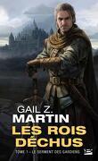Les Rois déchus, Tome 1 : Le Serment des gardiens
