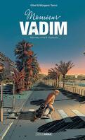 Monsieur Vadim, Tome 1 : Arthrose, crime et crustacés
