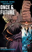 Once & Future, Tome 3