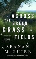 Wayward Children, Tome 6 : Across the Green Grass Fields