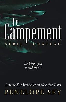 Couverture du livre : Château, Tome 2 : Le Campement