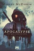 Tant qu'il y aura des loups, Tome 3 : Apocalypse