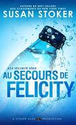 Ace Security, Tome 4 : Au secours de Felicity