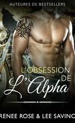 Alpha Bad Boys, Tome 5 : L'Obsession de l'Alpha