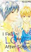 I fell in love after school, Tome 6