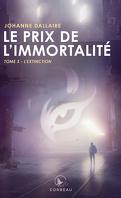 Le Prix de l'immortalité, Tome 3 : L'Extinction