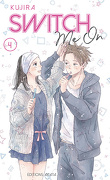 Switch Me On, Tome 4