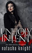 Unholy Union Duet, Tome 2 : Unholy Intent