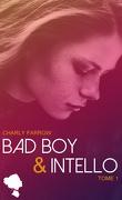 Bad boy & intello, Tome 1