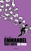 Emmanuel veut juste en finir