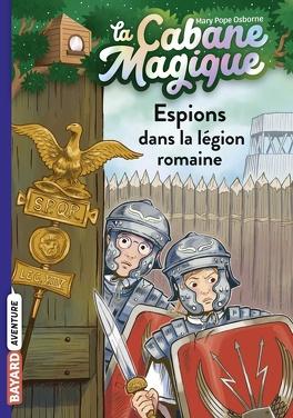 Couverture du livre : La Cabane magique, Tome 53 : Espions dans la légion