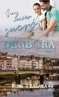 Denbora, Tome 2 : Un hiver sucré