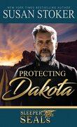 Forces très spéciales : un protecteur pour Dakota