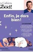 Les Cahiers Dr. Good ! - Enfin, je dors bien !