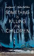 Something Is Killing the Children, Tome 2