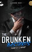 The Drunken Bastards, Tome 2 : L'Appât