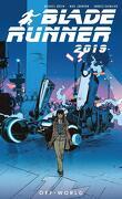 Blade Runner 2019, Tome 2 : Off World
