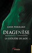 Diagenèse, Tome 1: La geôlière de Jade