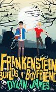 Fangville High, Tome 1 : Frankenstein Builds a Boyfriend