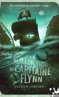 Les Contes du destin, Tome 1 : La Malédiction du capitaine Flynn