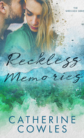 Wrecked, Tome 1: Reckless Memories