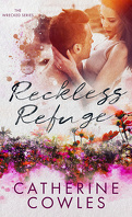 Wrecked, Tome 4: Reckless Refuge
