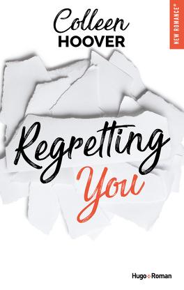 Regretting you - Livre de Colleen Hoover