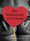 Moi, Mademoiselle tout le Monde