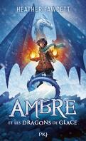 Ambre et les dragons de glaces