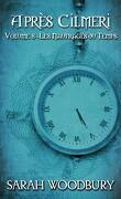 Après Cilmeri, Tome 8 : Les Naufragés du temps