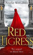 Blood Heir, Tome 2 : Red Tigress