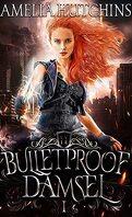 Bulletproof Damsel, Tome 1