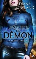 Kara Gillian, Tome 3 : Les Secrets du Démon