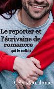 Le reporter et l'écrivaine de romances: qui le collait