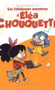 Les Fabuleuses Aventures d'Éléa Chouquette