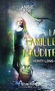 Verity Long, Tome 4 : La Famille maudite