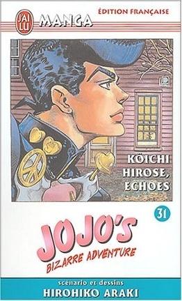 Couverture du livre : Jojo's bizarre adventure, tome 31 : Kôiji Hirose, Echoes