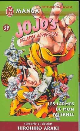 Couverture du livre : Jojo's bizarre adventure, tome 39 : Les larmes de mon paternel