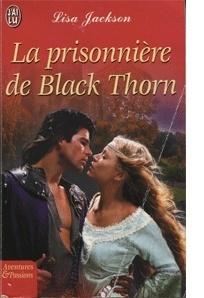 Couverture du livre : La Prisonnière de Black Thorn
