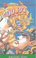 Jojo's bizarre adventure, tome 28 : Un long périple Adieu, les amis