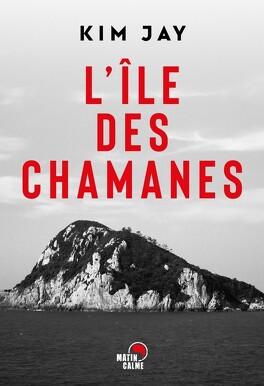 Couverture du livre : L'île des chamanes